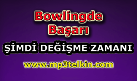 mp3telkin-youtube-Bowlingde-basari