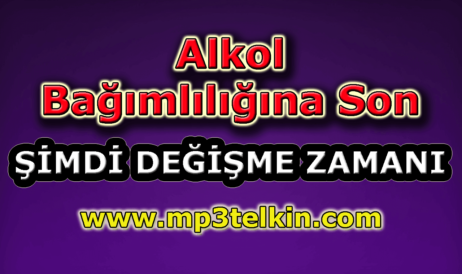 mp3telkin-youtube-alkol-bagimliligina-son