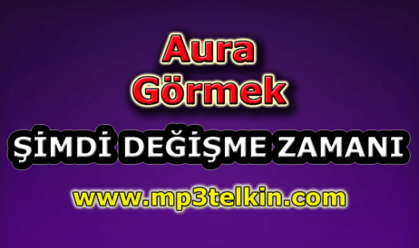 mp3telkin-youtube-aura-gormek