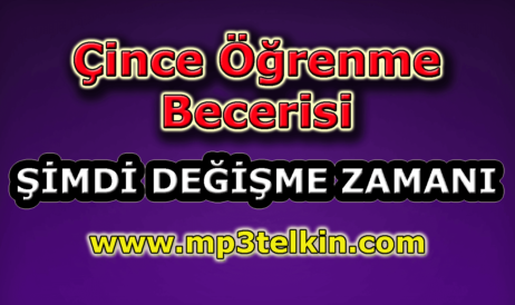 mp3telkin-youtube-cince-ogrenme-becerisi