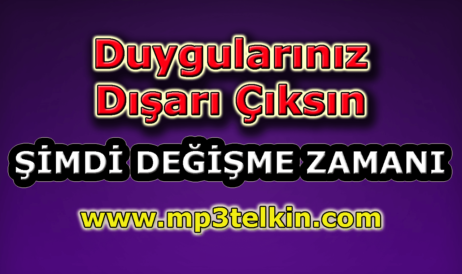 mp3telkin-youtube-duygulariniz-disari-ciksin