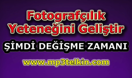 mp3telkin-youtube-fotografcilik-yetenegini-gelistir
