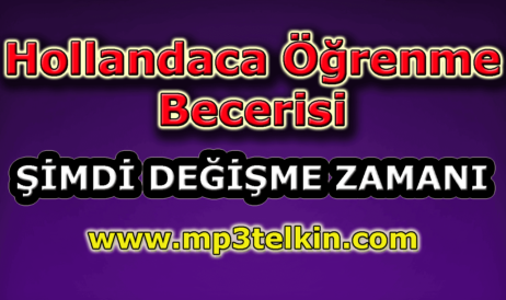 mp3telkin-youtube-hollandaca-ogrenme-becerisi