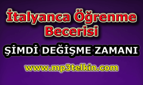 mp3telkin-youtube-italyanca-ogrenme-becerisi