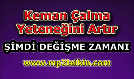 mp3telkin-youtube-keman-calma-yetenegini-artir