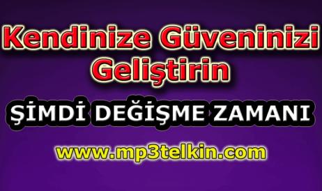 mp3telkin-youtube-kendinize-guveninizi-gelistirin