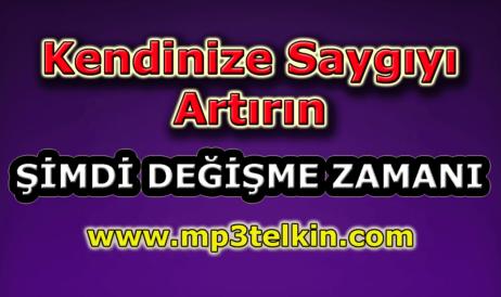 mp3telkin-youtube-kendinize-saygiyi-artirin
