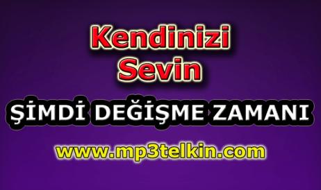 mp3telkin-youtube-kendinizi-sevin