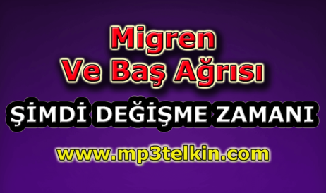 mp3telkin-youtube-migren-bas-agrisi