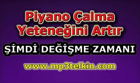 mp3telkin-youtube-piyano-calma-yetenegini-artir