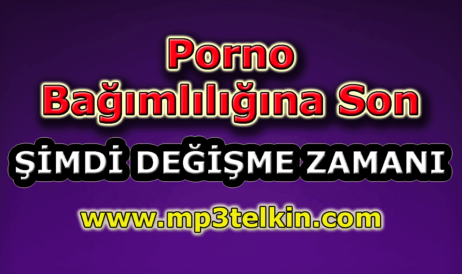 mp3telkin-youtube-porno-bagimliligina-son