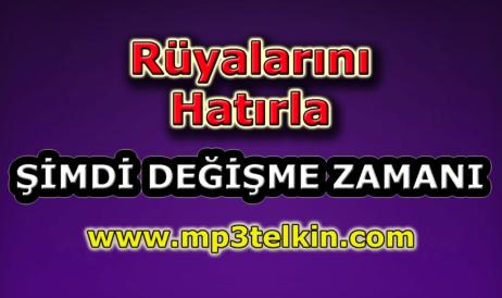mp3telkin-youtube-ruyalarini-hatirla