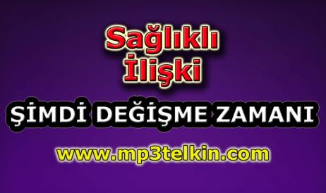 mp3telkin-youtube-saglikli-iliski