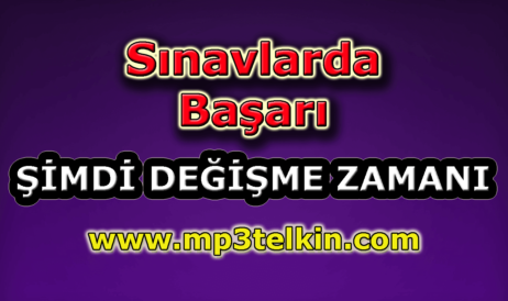 mp3telkin-youtube-sinavlarda-basari