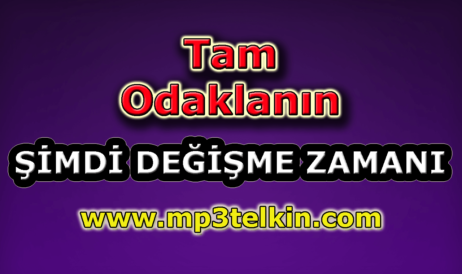 mp3telkin-youtube-tam-odaklanin